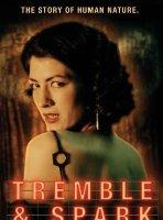 Tremble & Spark